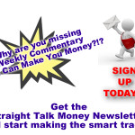 Subscribe to the Straight Talk Money Newsletter Today!